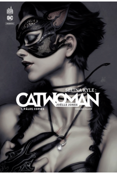 Selina Kyle : Catwoman tome 1