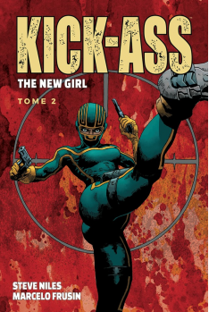 Kick Ass - The New Girl Tome 2