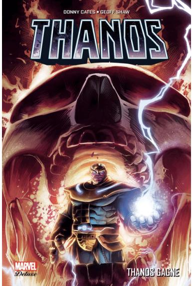 Thanos Tome 2 : Thanos gagne