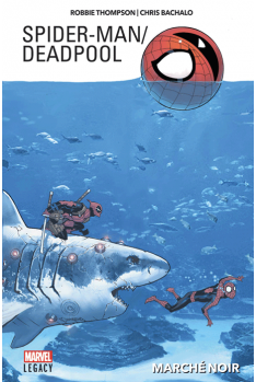 Spider-Man / Deadpool Tome 1 - Marvel Legacy