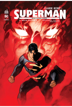Clark Kent : Superman Tome 2