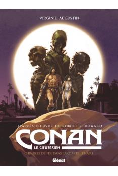 Conan le Cimmérien Tome 6 : Chimères de fer