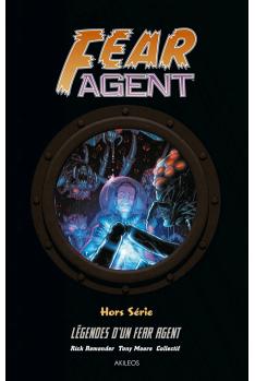 Fear Agent Hors série : Légendes d'un Fear Agent
