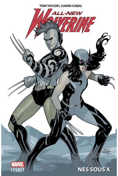 All New Wolverine Tome 1 - Marvel Legacy